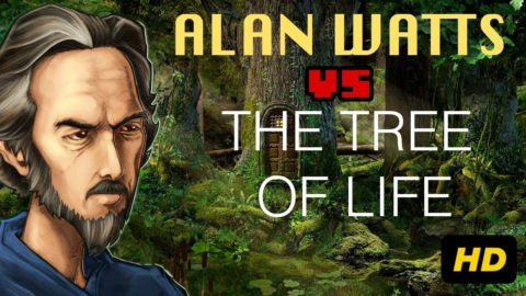 Alan Watts vs the Tree of Life