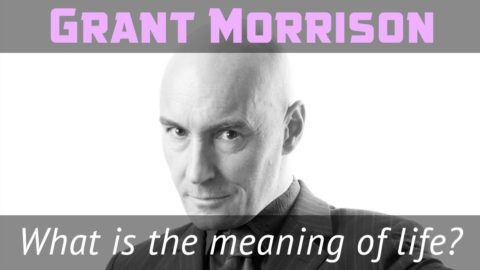 Grant Morrison: What is the meaning of life?