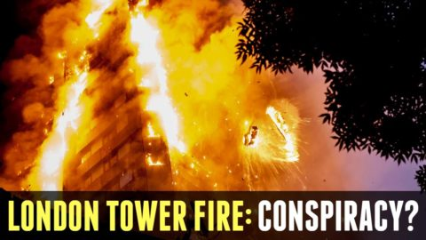 London Tower Fire: Conspiracy?