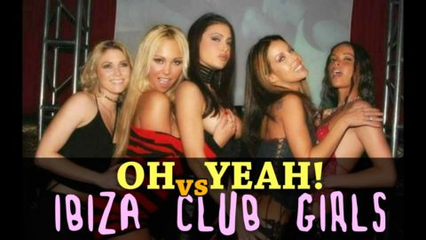 YELLO - OH YEAH vs Ibiza Club Girls