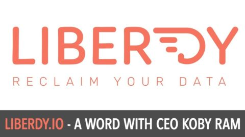 "Liberdy CEO Koby Ram - ""Reclaim your data"""
