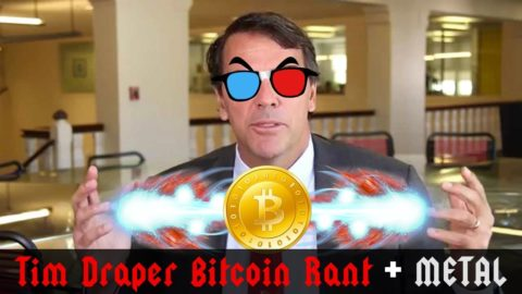 Tim Draper Bitcoin Rant + METAL [Remix]